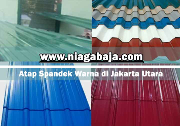 harga atap spandek warna Jakarta Utara